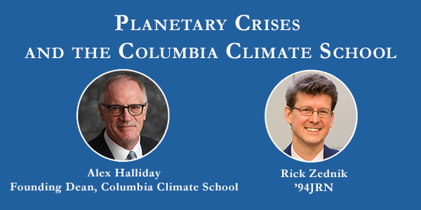 Planetary Crises and the Columbia Climate School